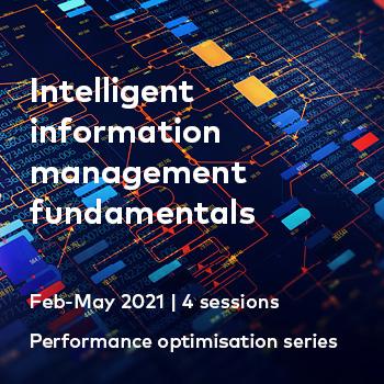 Intelligent information management fundamentals webinar